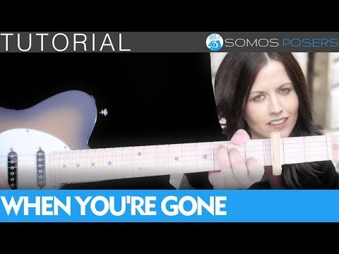Como tocar WHEN YOU'RE GONE en guitarra - Cranberries [Tutorial Somos Posers]