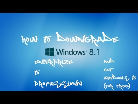 How to downgrade Windows 8/8.1 Enterprise to Pro and get the free windows 10 upgrade