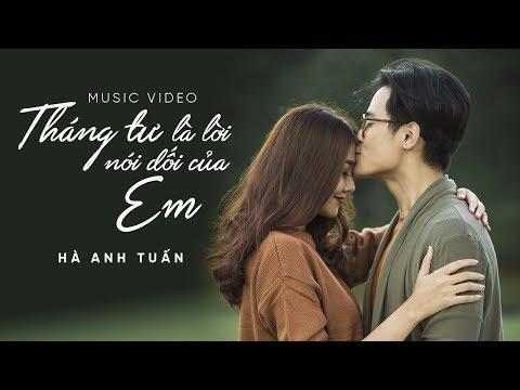 Video Hà Anh Tuấn - Tháng Tư Là Lời Nói Dối Của Em (Official MV) download in MP3, 3GP, MP4, WEBM, AVI, FLV January 2017