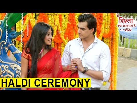 Kartik & Naira's Romance In HALDI Ceremony   य�