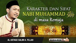 Video Karakter & Sifat Nabi Muhammad ﷺ Masa Remaja - Ust. Salim A. Fillah MP3, 3GP, MP4, WEBM, AVI, FLV Oktober 2018