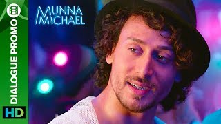 "Check out the other exclusive videos of ""Munna Michael"" here: http://bit.ly/MunnaMichaelOfficialVideosHow would Tiger Shroff react if someone questioned his credibility? Watch this epic dialogue promo from Munna Michael to find out!Movie: Munna MichaelCast: Tiger Shroff, Nawazuddin Siddiqui & Nidhhi AgerwalDirected By: Sabbir KhanProduced By: Eros International & Viki Rajani""Munna Michael"" releases in theaters on 21st July, 2017.To watch more log on to http://www.erosnow.comFor all the updates on our movies and more:https://www.youtube.com/ErosNowhttps://twitter.com/#!/ErosNowhttps://www.facebook.com/ErosNowhttps://www.facebook.com/erosmusicindiahttps://plus.google.com/+erosentertainmenthttp://www.dailymotion.com/ErosNowhttps://vine.co/ErosNow http://blog.erosnow.com"