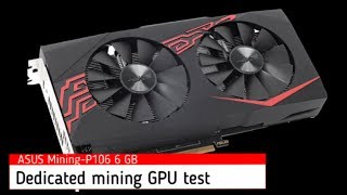 Asus P-106 6GB  Dedicated Mining GPU Unboxing & Testing with Ethereum