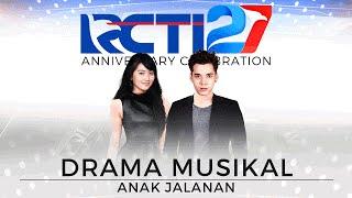 Video Anak Jalanan Musikal part 3  [HUT RCTI27] MP3, 3GP, MP4, WEBM, AVI, FLV April 2019