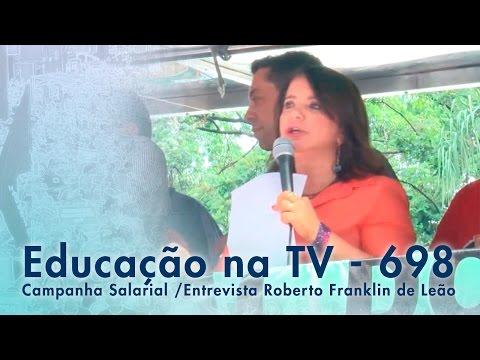Campanha Salarial e Educacional / Entrevista Leão