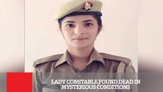 Lady Constable Found Dead In Mysterious Conditions