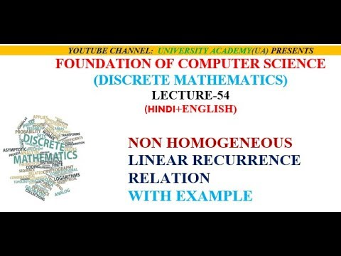 NON HOMOGENEOUS LINEAR RECURRENCE RELATION  WITH EXAMPLE