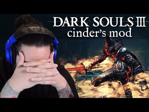 [ 4 ]   THE LORD OF CINDER IS A CHEATER • DARK SOULS 3: CINDER'S MOD + RANDOMIZER