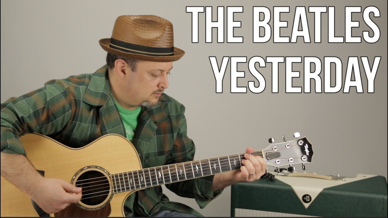 The Beatles – Yesterday – Guitar Lesson – How to Play on Acoustic Guitar