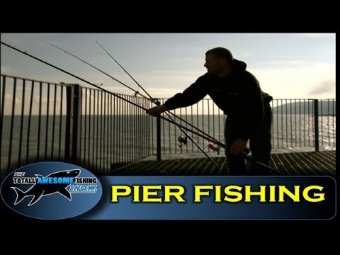 Pier fishing tips for Beginners (Part 1) – The Totally Awesome Fishing Show