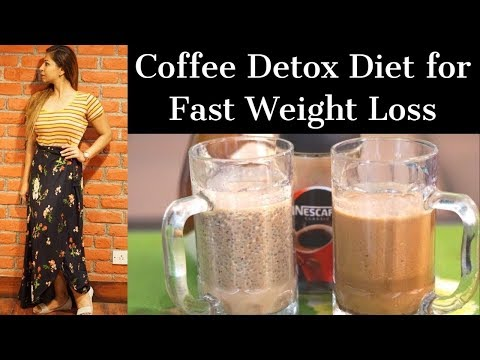 Lose weight fast - 2 Coffee Detox Diet Recipes for Fast Weight Loss  Lose Upto 4 Kg in 1 Week  Fat to Fab Suman