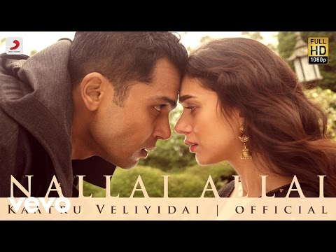Video Kaatru Veliyidai - Nallai Allai | Mani Ratnam, AR Rahman | Karthi download in MP3, 3GP, MP4, WEBM, AVI, FLV January 2017