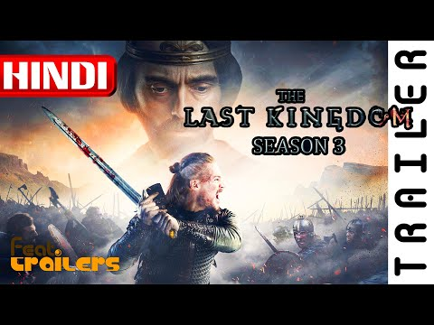 The Last Kingdom (2018) Season 3 Netflix Official Hindi Trailer #1 | FeatTrailers