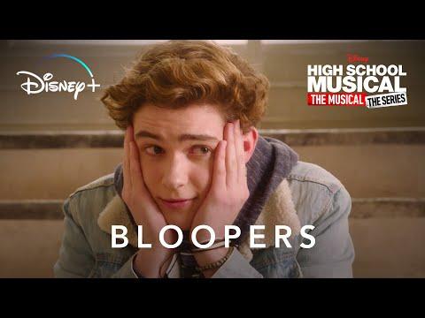 Season 1 Bloopers | High School Musical: The Musical: The Series | Disney+