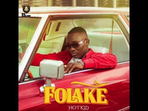 Hotkid - Folake (Audio)