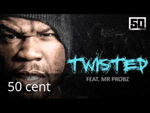 50Cent - Twisted (ft Mr. Probz) (NEW HIT 2014)