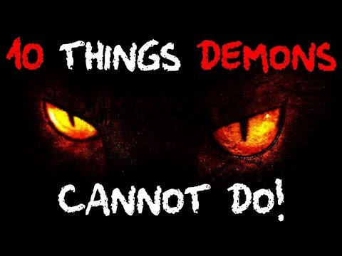 10 THINGS DEMONS Cannot Do!! - Satan, the Devil doesn't want you to know!
