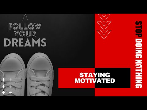 0 Video: 4 quick tips on how I stay motivated