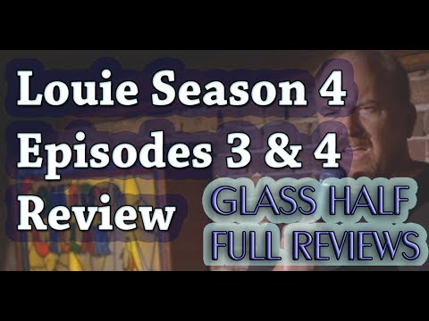 """Louie"" Season 4 Episodes 3 & 4 Review and Breakdown"