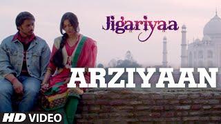 Arziyaan Video Song | Jigariyaa