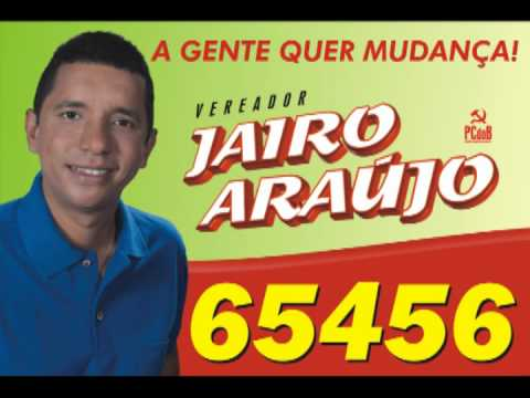 65456 - CANDIDATO DOS TRABALHADORES E TRABALHADORAS DE ITABUNA/BA. JAIRO ARAJO 65456 PCDOB.