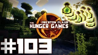 INFINITE EXP BOTTLES?! - Minecraft: Hunger Games w/Preston #103