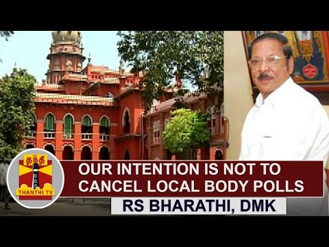 Our-Intention-is-not-to-cancel-Local-Body-Polls-R-S-Bharathi-DMK-Thanthi-TV