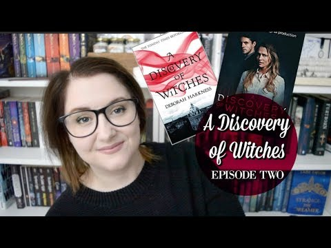 A Discovery of Witches - (Episode 2 Discussion) S01E02 | The Book Life