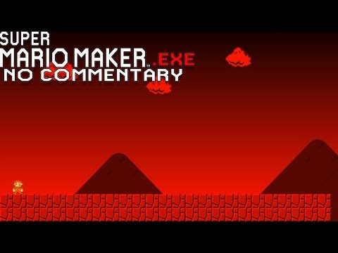 Super Mario Maker.exe - Full Gameplay - No Commentary