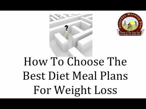 How To Choose The Best Diet Meal Plan - The Saturday Morning Diet