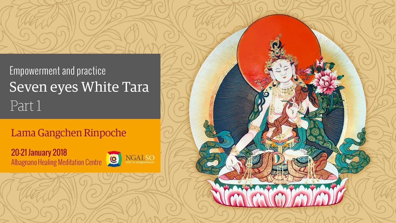 Empowerment and practice of seven eyes white Tara - part 1