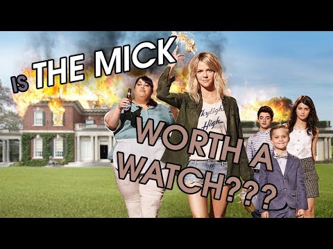 The Mick (Seasons 1 & 2) - Worth a Watch? | TV Show Review