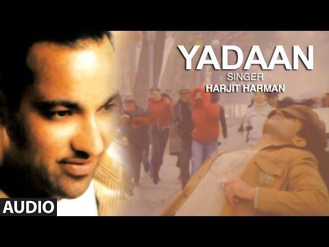 Harjit Harman Audio Song Yaadan | Mundari | Punjab