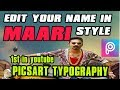 Dhanush | MAARI edit YOUR NAME in maari style in PICSART | Maari TYPOGRAPHY in PICSART