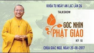 [LIVESTREAM] Talk Show Góc Nhìn Phật Giáo Kỳ 10 - Quan Điểm Phật Giáo Về Người Đồng Tính