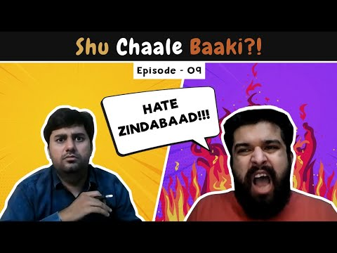 Shu Chaale Baaki | Ep 9 : Internet Hater | The Comedy Factory