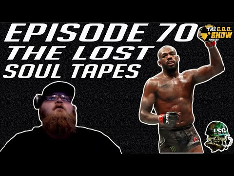 The COD Show Podcast Ep. 70 The Lost Soul Tapes w/Lost Souls Gaming pt. 1