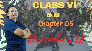 Class VI English Chapter 5 : December 12