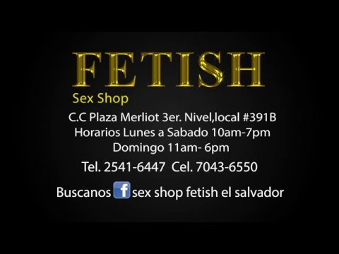 Sex Shop Fetish El Salvador