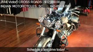 10. 2014 Victory CROSS ROADS CLASSIC LE for sale in Murrells Inl