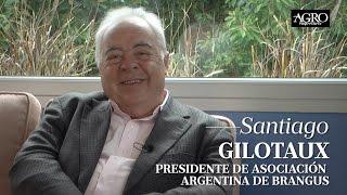 Santiago Gilotaux - Presidente de Asociación Argentina de Brangus