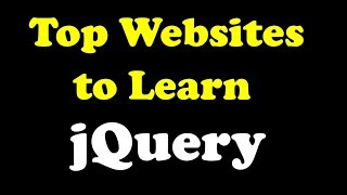 Top Websites to Learn jQuery in 2018 for free by Kotha Abhishek