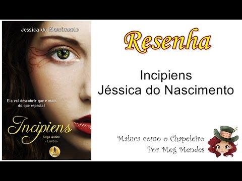 RESENHA | Incipiens (Saga Audax 1) - Jéssica do Nascimento
