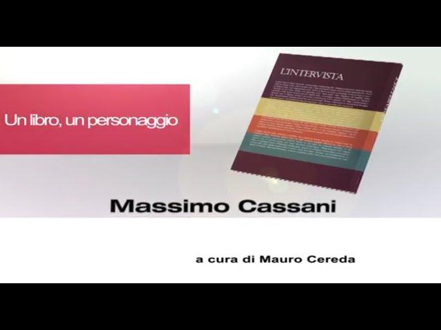 Un libro, un personaggio - Massimo Cassani