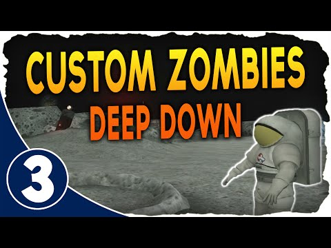 World At War: Deep Down Ep.3 - ON THE MOON! W/JB, Tact, JC, & Seedless (Custom Zombies)