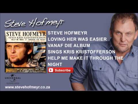 STEVE HOFMEYR – Loving Her Was Easier