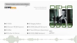 Deha - Affet (Official Audio)