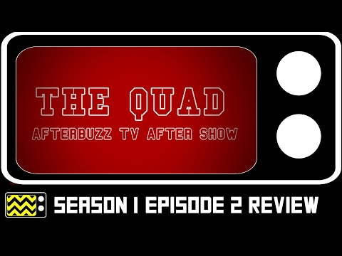 The Quad Season 1 Episodes 1 & 2 Review & After Show | AfterBuzz TV