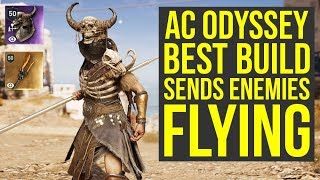 Assassin's Creed Odyssey Best Builds Sends Enemies Flying! (AC Odyssey Best Build)
