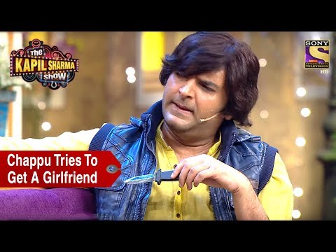 Video Chappu Tries To Get A Girlfriend - The Kapil Sharma Show download in MP3, 3GP, MP4, WEBM, AVI, FLV January 2017